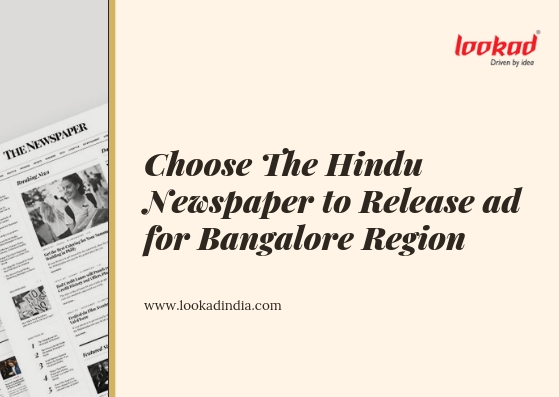 Choose The Hindu Newspaper to Release ad for Bangalore Region